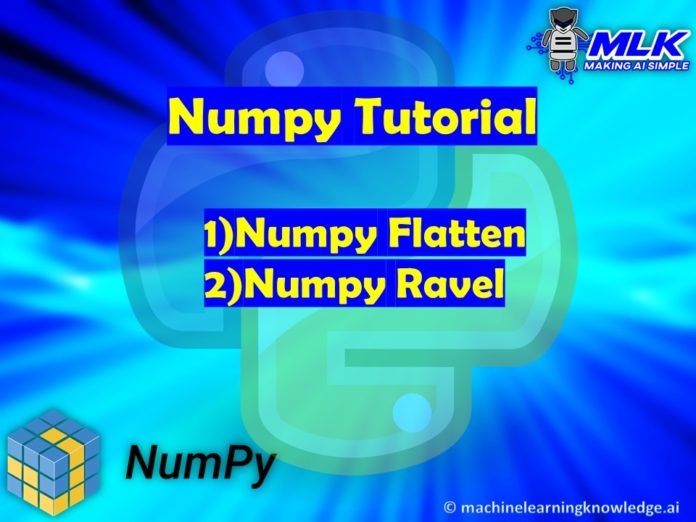 Tutorial - numpy.flatten() and numpy.ravel() in Python