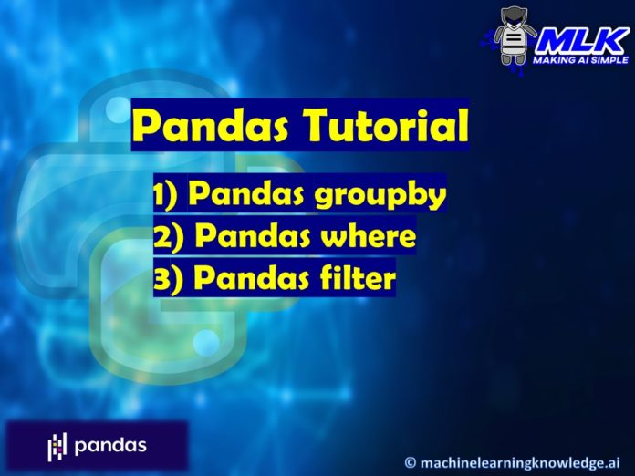 Pandas Tutorial - groupby(), where() and filter()