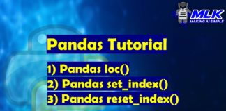 Pandas Tutorials - loc() , set_index() , reset_index()