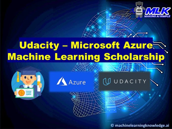 Udacity and Microsoft Azure Machine Learning Scholarship