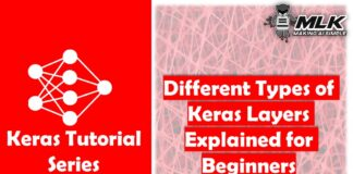 Different Types of Keras Layers Explained for Beginners