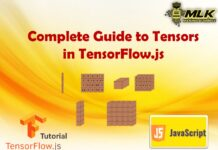 Complete Guide to Tensors in Tensorflow.js
