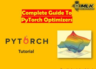 PyTorch Optimizers - Complete Guide for Beginner