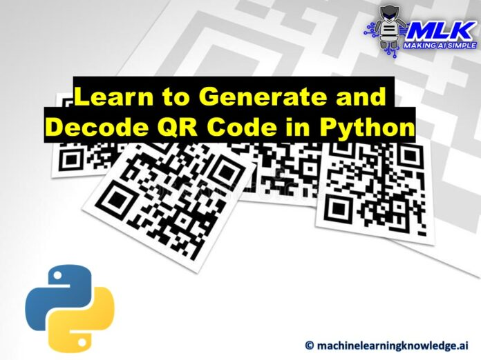 Generate and Decode QR Code in Python with Qrcode and Pyzbar Library