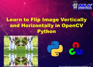 Learn to Flip Image in OpenCV Python Horizontally and Vertically using cv2.flip()